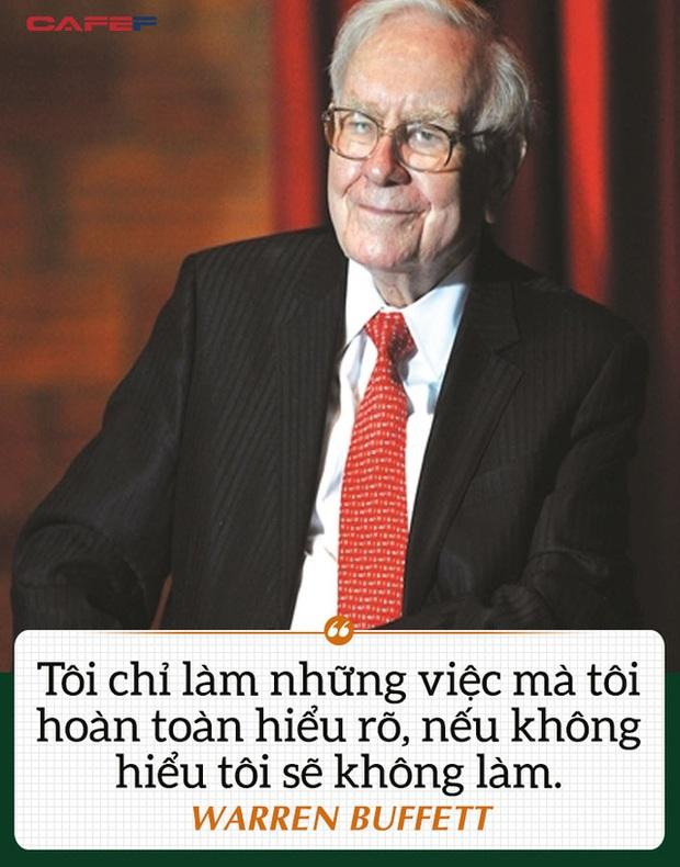 Câu nói ẩn chứa thông điệp thành công của Warren Buffett, ngắn gọn nhưng không mấy ai làm được: Tôi chỉ làm những việc hoàn toàn hiểu rõ, nếu không hiểu tôi sẽ không làm - Ảnh 2.