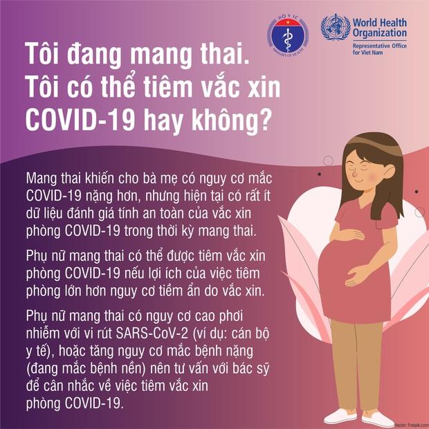 Đang trong kỳ kinh nguyệt, mang thai và cho con bú, có nên tiêm vắc xin phòng Covid-19? - Ảnh 3.