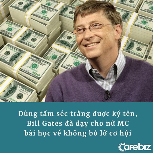 Tặng nữ MC tấm séc muốn điền bao tiền tùy ý nhưng bị từ chối, Bill Gates dạy cô bài học thấm thía: Đừng bao giờ bỏ lỡ cơ hội! - Ảnh 1.