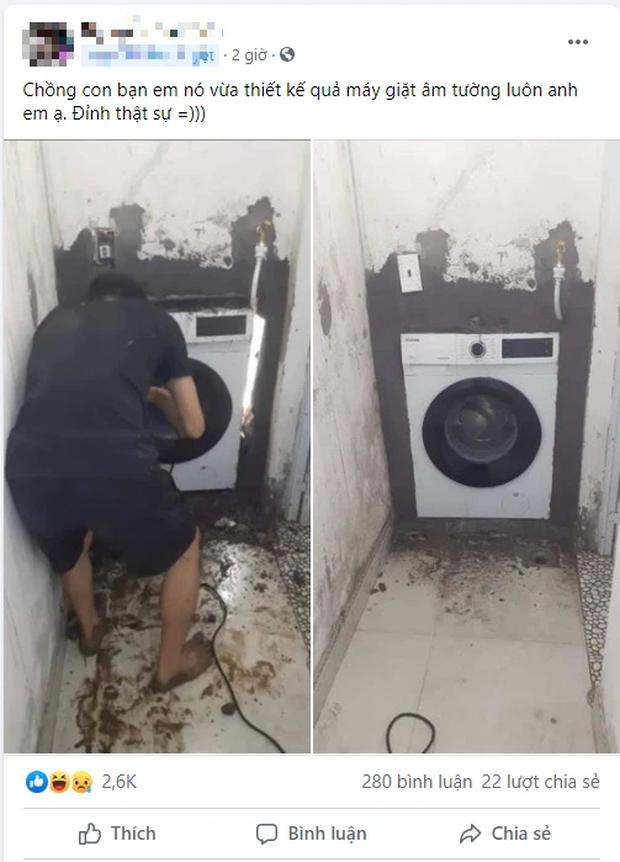 Chồng của bạn em với sáng kiến máy giặt âm tường đi vào lòng đất, ai nấy nhìn vào cũng phải bật khóc! - Ảnh 1.