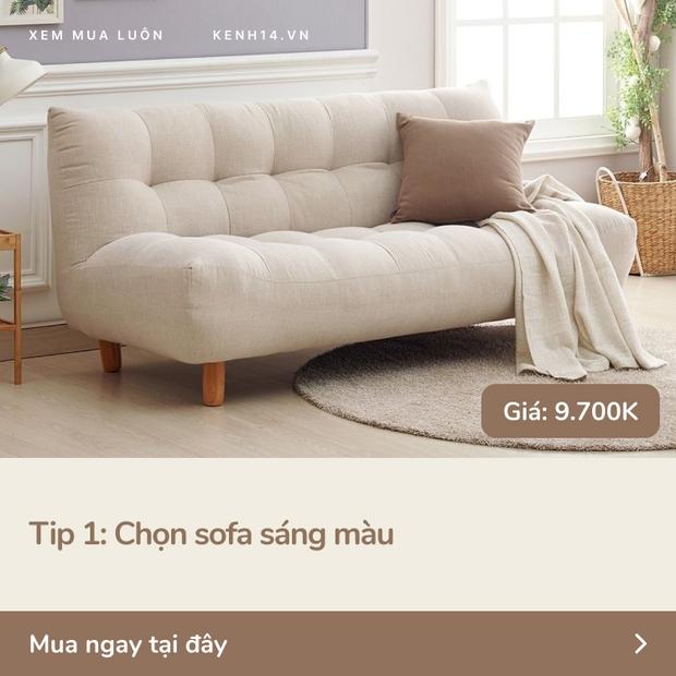 5 tips với ghế sofa giúp nhà chật nhìn rộng hơn và sang lên vài bậc - Ảnh 2.