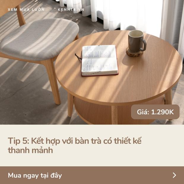 5 tips với ghế sofa giúp nhà chật nhìn rộng hơn và sang lên vài bậc - Ảnh 6.