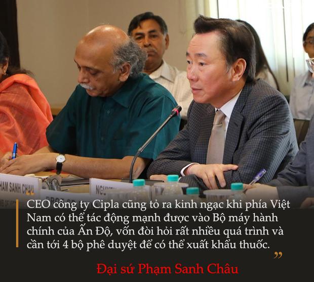 Đại sứ Phạm Sanh Châu kể chuyện đàm phán 1 triệu liều thuốc chữa Covid-19: CEO công ty dược Ấn Độ phải nể phục quyết tâm hành động của Việt Nam - Ảnh 4.
