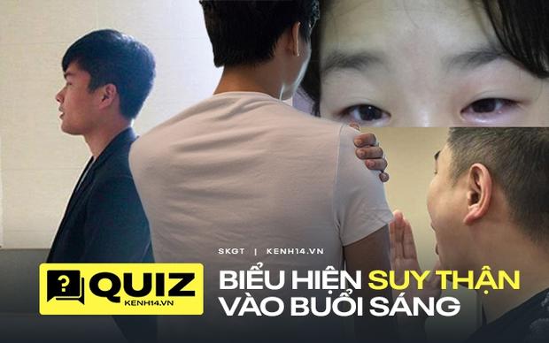 Quiz: 4 hiện tượng xuất hiện vào buổi sáng là tín hiệu cầu cứu của thận, cần đi khám ngay kẻo suy thận nhanh chóng - Ảnh 1.