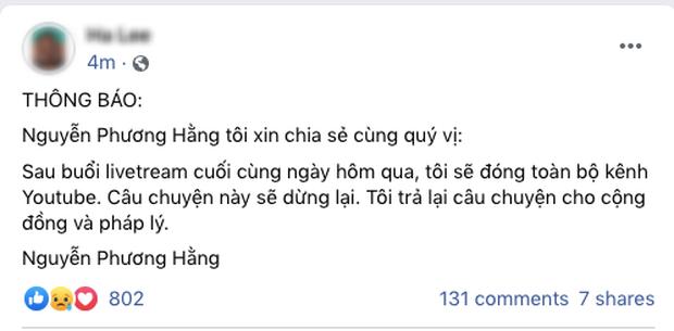 Bà Phương Hằng thông báo sẽ đóng toàn bộ kênh YouTube sau khi tuyên bố dừng lại trong buổi livestream cuối cùng - Ảnh 1.