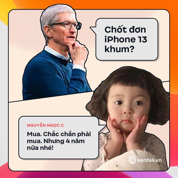 Trước giờ G: Xem Gen Z bàn tán gì về iPhone 13, đọc mà muốn rớt nước mắt! - Ảnh 3.