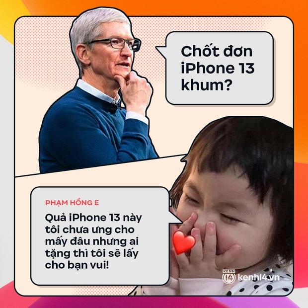 Trước giờ G: Xem Gen Z bàn tán gì về iPhone 13, đọc mà muốn rớt nước mắt! - Ảnh 5.