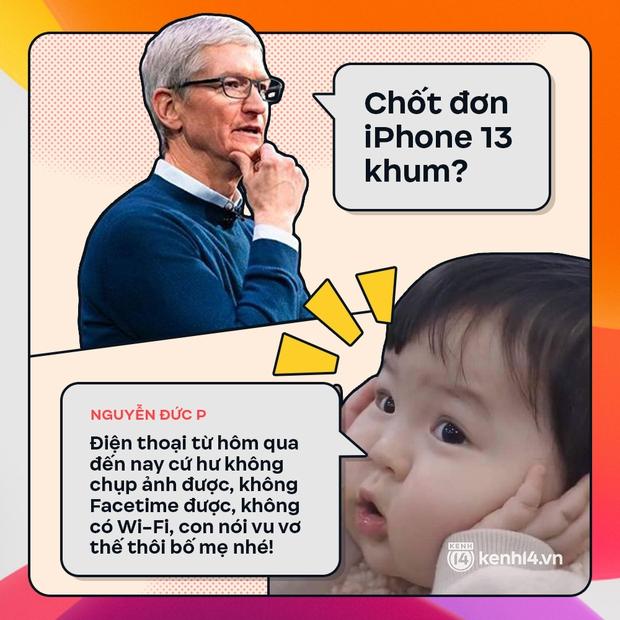 Trước giờ G: Xem Gen Z bàn tán gì về iPhone 13, đọc mà muốn rớt nước mắt! - Ảnh 8.