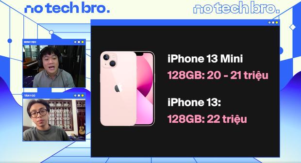 No Tech Bro Show: Cùng Minh Vẹo (Welax) trò chuyện với thiếu gia làng YouTube Tân Một Cú, xem những ai nên chốt đơn iPhone 13? - Ảnh 8.
