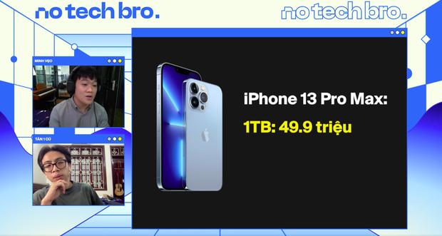 No Tech Bro Show: Cùng Minh Vẹo (Welax) trò chuyện với thiếu gia làng YouTube Tân Một Cú, xem những ai nên chốt đơn iPhone 13? - Ảnh 9.