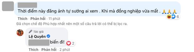 Bị netizen chỉ trích đồng nghiệp vừa mất mà đăng ảnh tự sướng, Lệ Quyên đáp trả cực căng! - Ảnh 3.