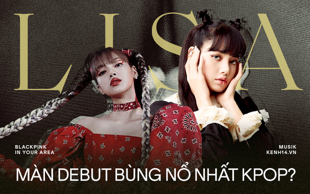 Vì sao màn debut solo của Lisa (BLACKPINK) là sự kiện được mong chờ nhất Kpop, hứa hẹn bùng nổ toàn thế giới? - Ảnh 1.