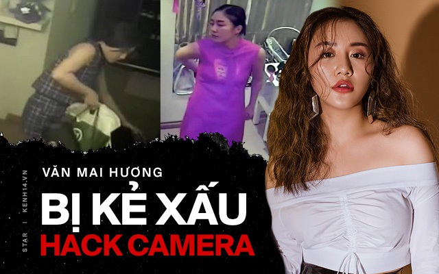 Văn Mai Hương nghi bị lộ một loạt 5 clip nhạy cảm tại nhà riêng