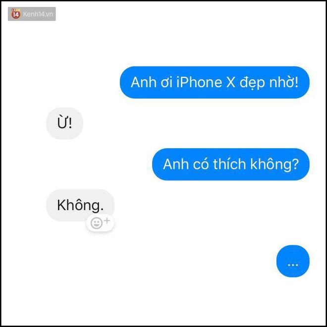 Bí kíp né thính khi cơn bão iPhone X đang hoành hành từ những anh chàng bạn trai siêu lầy lội - Ảnh 9.