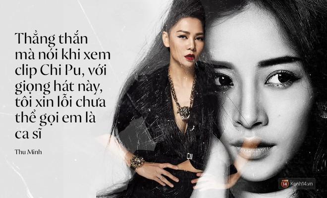 Loạt phát ngôn không kiêng nể của sao Việt từ sau khi Chi Pu tuyên bố hãy gọi tôi là ca sĩ - Ảnh 6.