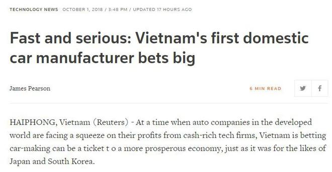 Reuters: Hãng sản xuất ô tô nội địa đầu tiên của Việt Nam Vinfast dốc sức cho một cuộc chơi lớn! - Ảnh 1.