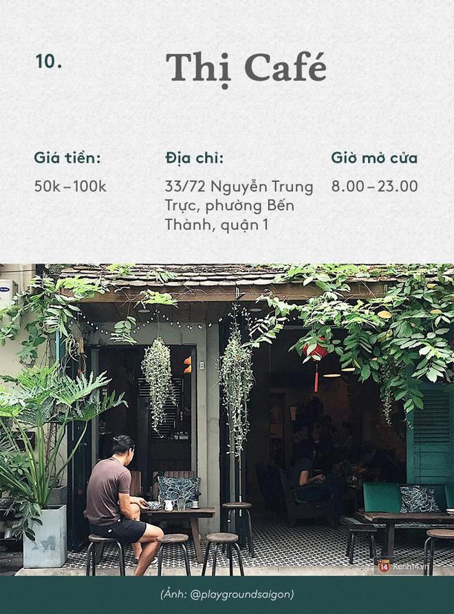 Sài Gòn: Không đi đâu thì ngồi 10 quán cà phê này cũng hết mấy ngày lễ - Ảnh 19.