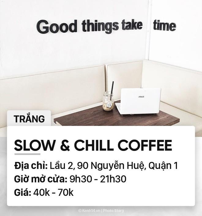 Chọn quán cà phê theo màu, Sài Gòn có cả list xanh hồng vàng trắng... dành cho bạn - Ảnh 8.
