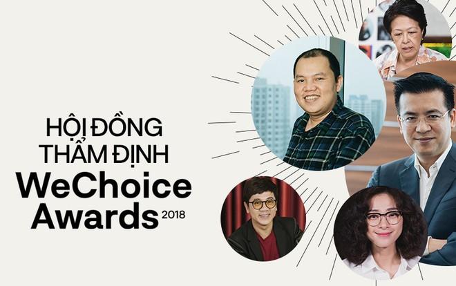 Trước thềm Gala WeChoice Awards 2018, Hội đồng thẩm định chia sẻ về những đề cử khiến họ ấn tượng nhất - Ảnh 1.