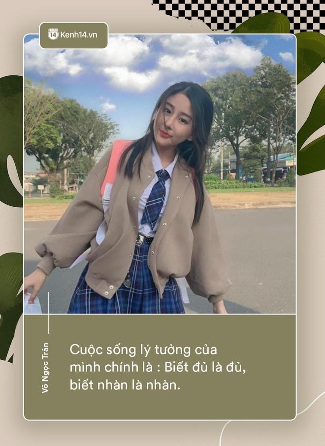 Võ Ngọc Trân - nữ sinh cấp 3 đang hot nhất Sài Gòn: Không cần người đẹp trai và quá giàu có, vì mình có thể kiếm được tiền - Ảnh 10.