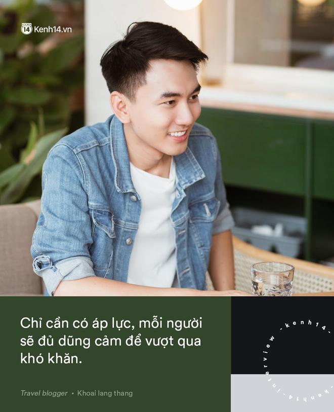 Blogger điển trai Khoai Lang Thang tiết lộ từng bị lừa tiền năm 18 tuổi, giàu hơn rất nhiều khi bỏ nghề kỹ sư để làm du lịch - Ảnh 13.