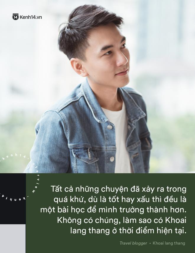 Blogger điển trai Khoai Lang Thang tiết lộ từng bị lừa tiền năm 18 tuổi, giàu hơn rất nhiều khi bỏ nghề kỹ sư để làm du lịch - Ảnh 15.