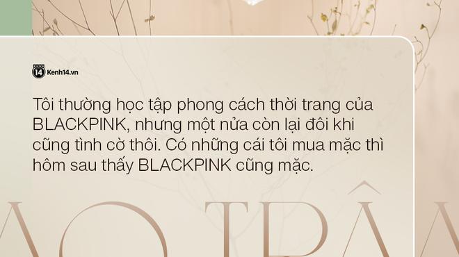 Thiều Bảo Trâm: Tôi học tập phong cách thời trang của BLACKPINK, nhưng có những cái tôi mua thì hôm sau thấy họ cũng mặc - ảnh 8