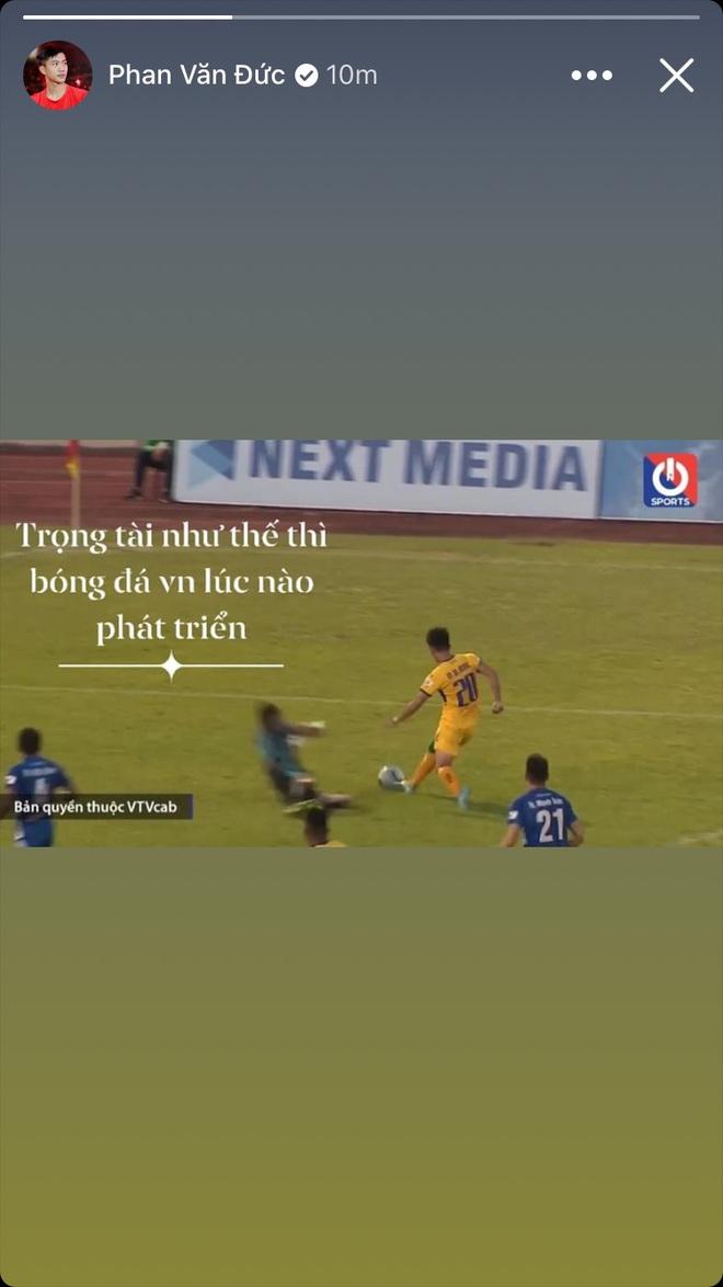 Phan Văn Đức cảm thán: Trọng tài như thế thì bóng đá Việt Nam lúc nào phát triển - ảnh 1
