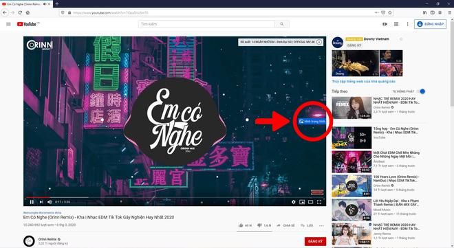 """Mẹo xem YouTube ở dạng cửa sổ mini ít ai biết, vừa xem video vừa làm việc """"không thể tiện hơn"""" - Ảnh 10."""
