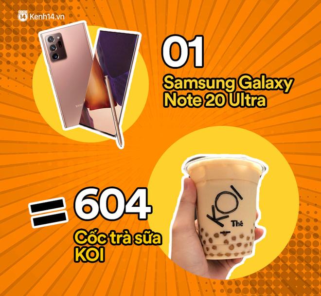 Một chiếc Samsung Galaxy Note20 Ultra sẽ đổi được bao nhiêu cốc trà sữa, bao nhiêu bịch bánh tráng trộn? - ảnh 3