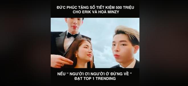 Erik kêu gọi cày MV Đức Phúc lên #1 trending để hưởng xái sổ tiết kiệm 500 triệu, Bích Phương share liền tay còn khen dễ thương - ảnh 1