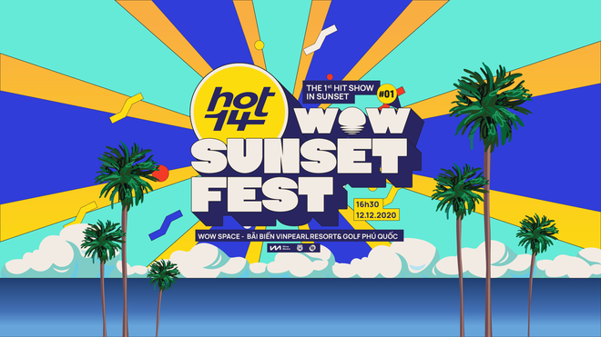Khán giả Việt Nam đói một BXH âm nhạc uy tín gắn liền với một sân khấu âm nhạc, cuối cùng đã có câu trả lời: Wow Sunset Fest! - Ảnh 4.