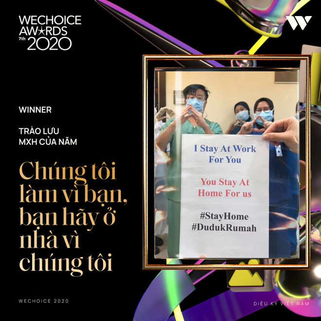 Chúng tôi đi làm vì bạn, bạn hãy ở nhà vì chúng tôi chiến thắng hạng mục Trào lưu mạng xã hội của năm tại WeChoice 2020! - ảnh 2