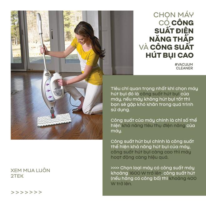 Góc chị em low-tech: Kinh nghiệm chọn mua máy hút bụi để dọn dẹp nhà ngày Tết vừa nhanh vừa sạch - ảnh 3