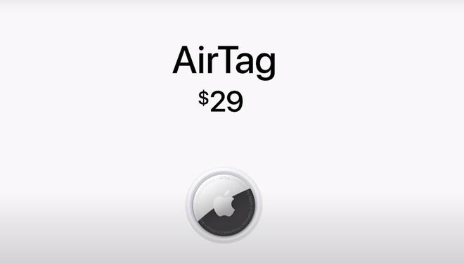 Sự kiện Apple: AirTags chính thức xuất hiện, giá bán 29USD - ảnh 4