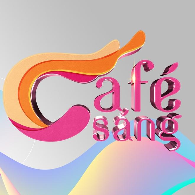 Chương trình Café Sáng comeback sau 4 tháng vắng bóng, được lột xác từ nội dung đến hình ảnh - ảnh 1