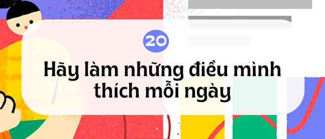 20 bài học phũ phàng và tàn khốc về cuộc đời mà ta chỉ học được khi bước qua tuổi 20 - ảnh 20