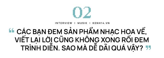 Nhạc sĩ Mew Amazing: Đem sản phẩm nhạc Hoa về viết lại lời cũng không xong rồi trình diễn, sao dễ dãi thế? - ảnh 8