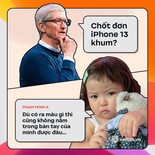Trước giờ G: Xem Gen Z bàn tán gì về iPhone 13, đọc mà muốn rớt nước mắt! - ảnh 11