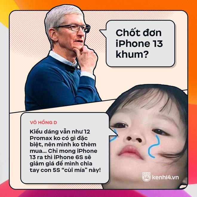 Trước giờ G: Xem Gen Z bàn tán gì về iPhone 13, đọc mà muốn rớt nước mắt! - ảnh 4