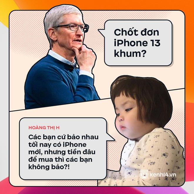 Trước giờ G: Xem Gen Z bàn tán gì về iPhone 13, đọc mà muốn rớt nước mắt! - ảnh 6
