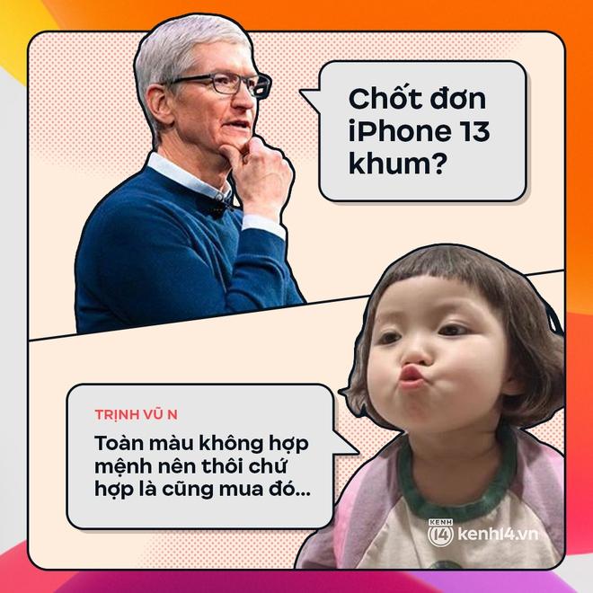 Trước giờ G: Xem Gen Z bàn tán gì về iPhone 13, đọc mà muốn rớt nước mắt! - ảnh 7