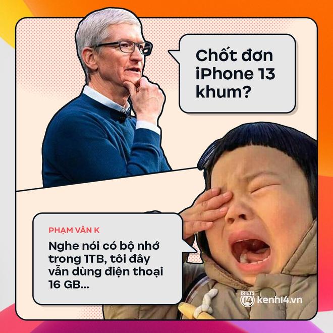 Trước giờ G: Xem Gen Z bàn tán gì về iPhone 13, đọc mà muốn rớt nước mắt! - ảnh 9