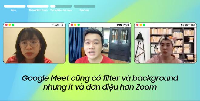 No Tech Bro #2: Cùng Tiêu Thố, Minh Vẹo và Ngọc Thiệp quậy tung 2 ứng dụng hot nhất hiện nay Zoom và Google Meet, đâu mới là chân ái? - ảnh 3