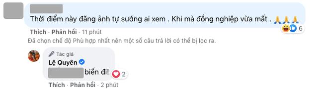 Bị netizen chỉ trích đồng nghiệp vừa mất mà đăng ảnh tự sướng, Lệ Quyên đáp trả cực căng! - ảnh 2