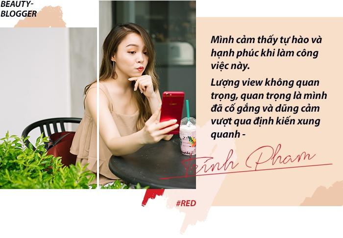 Trinh Phạm và nghề Beauty Blogger - Cái nghề tưởng của dân nhà giàu nhưng lại không làm giàu nổi - Ảnh 3.