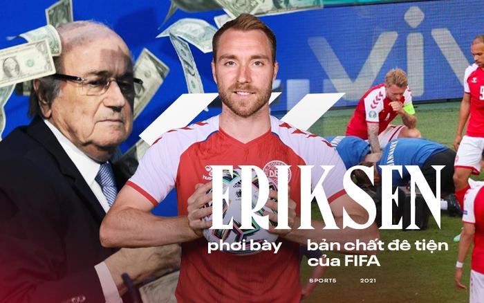 Sự cố Eriksen phơi bày bản chất đê tiện của UEFA - Ảnh 1.