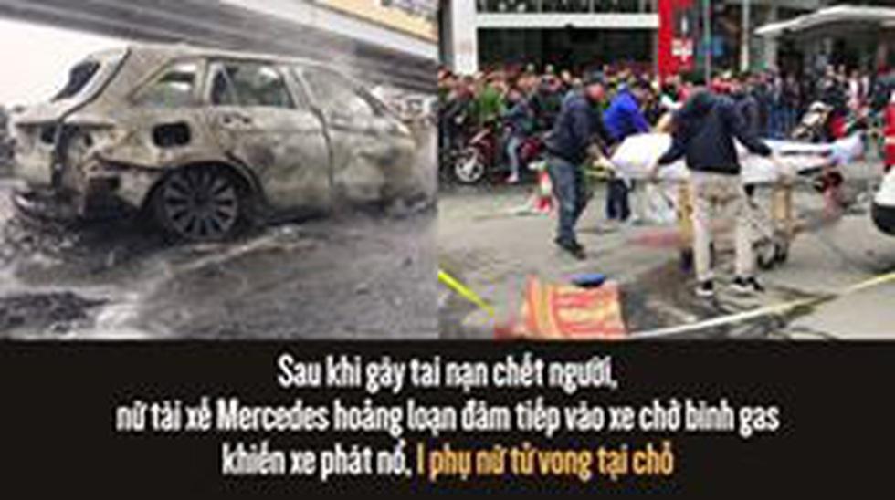 Sau khi gây tai nạn chết người, nữ tài xế Mercedes hoảng loạn đâm tiếp vào xe chở bình gas khiến xe phát nổ, 1 phụ nữ tử vong tại chỗ