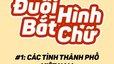 Đuổi hình bắt chữ P1: Các tỉnh, thành phố Việt Nam