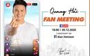 Quang Hải tổ chức fan meeting - Đón xem livestream toàn bộ chương trình trên page Kixx Việt Nam